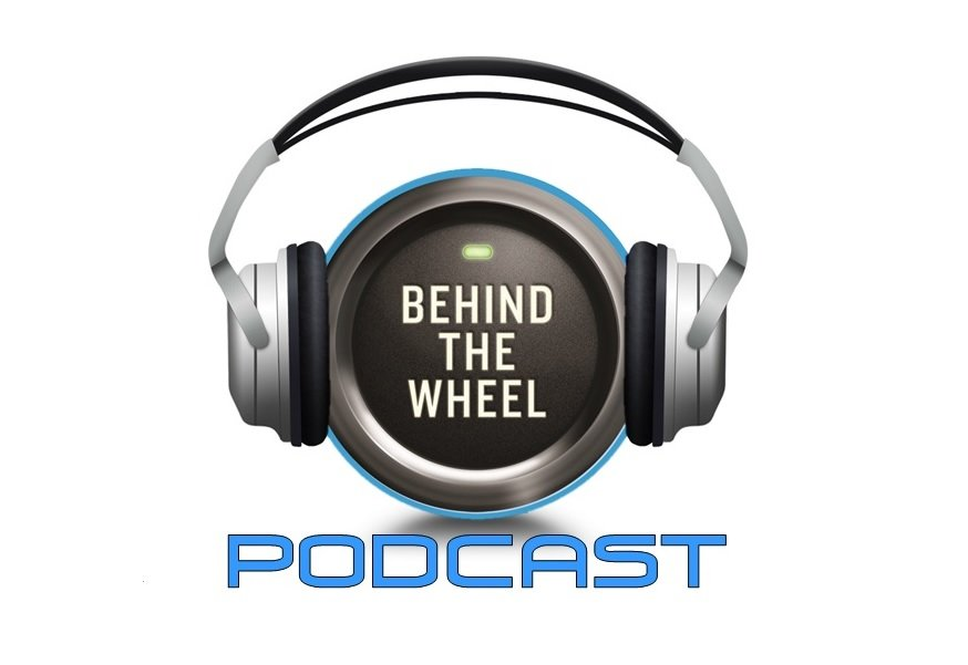 Behind the Wheel podcast 128