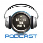 Behind the Wheel Podcast 367